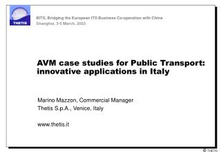 AVM case studies for Public Transport:  innovative applications in Italy