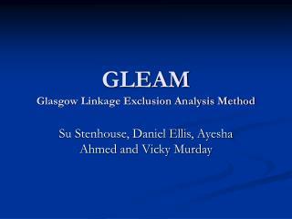 GLEAM Glasgow Linkage Exclusion Analysis Method