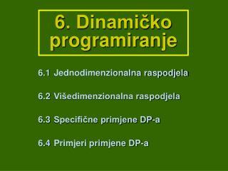 6. Dinamičko programiranje