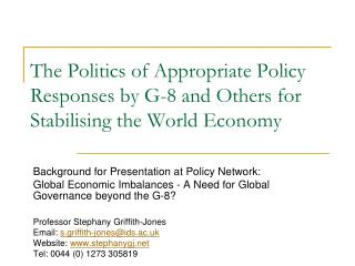 The Politics of Appropriate Policy Responses by G-8 and Others for Stabilising the World Economy
