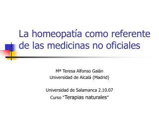 La homeopatía como referente de las medicinas no oficiales