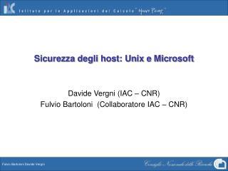 Sicurezza degli host: Unix e Microsoft