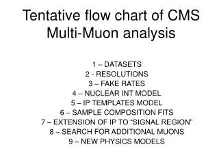 Tentative flow chart of CMS Multi-Muon analysis