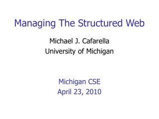 Managing The Structured Web