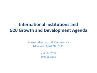 International Institutions and G20 Growth and Development Agenda