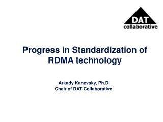 Progress in Standardization of RDMA technology