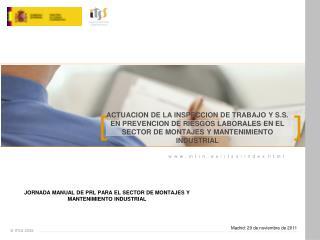 JORNADA MANUAL DE PRL PARA EL SECTOR DE MONTAJES Y MANTENIMIENTO INDUSTRIAL