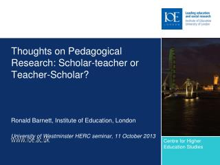 Thoughts on Pedagogical Research: Scholar-teacher or Teacher-Scholar?