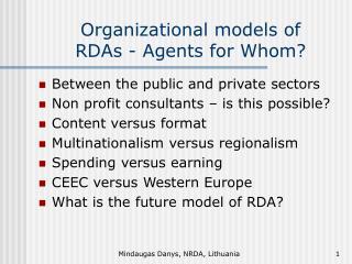Organizational models of RDAs - Agents for Whom?