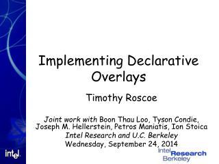 Implementing Declarative Overlays