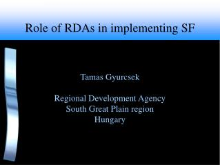 Role of RDAs in implementing SF