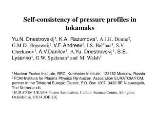 Self-consistency of pressure profiles in tokamaks