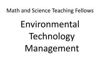Math and Science Teaching Fellows