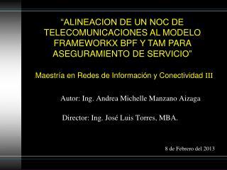 Maestría en Redes de Información y Conectividad  III