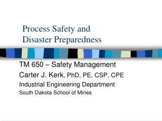 Process Safety and Disaster Preparedness
