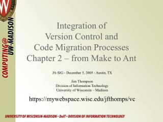 Integration of  Version Control and  Code Migration Processes Chapter 2 – from Make to Ant