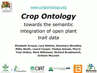 Crop Ontology towards the semantic integration of open plant  trait data