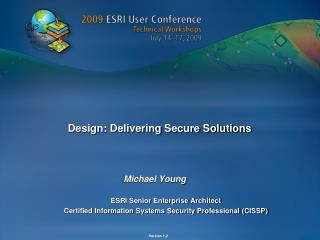 Design: Delivering Secure Solutions