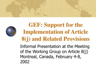GEF: Support for the Implementation of Article 8(j) and Related Provisions