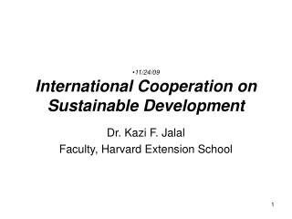 11/24/09 International Cooperation on Sustainable Development