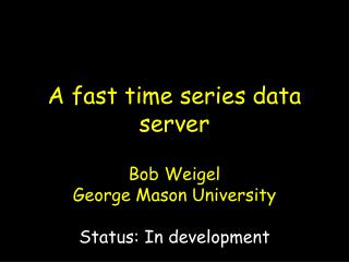 A fast time series data server