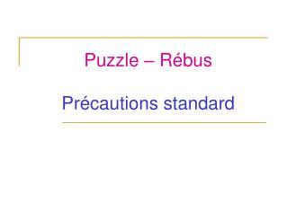 Puzzle   R bus  Pr cautions standard