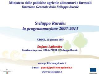 Stefano Lafiandra Funzionario presso Ufficio POSR II Sviluppo Rurale