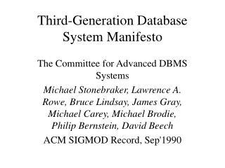 Third-Generation Database System Manifesto