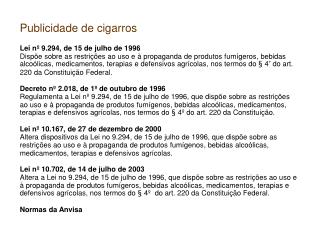 Publicidade de cigarros Lei nº 9.294, de 15 de julho de 1996