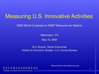 Measuring U.S. Innovative Activities