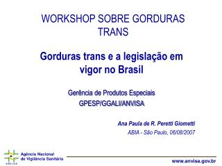 WORKSHOP SOBRE GORDURAS TRANS