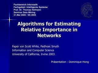 Algorithms for Estimating Relative Importance in Networks