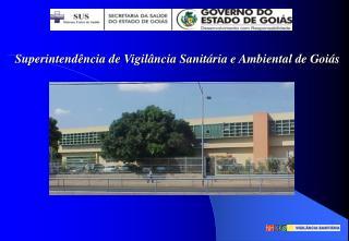 Superintendência de Vigilância Sanitária e Ambiental de Goiás