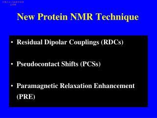 New Protein NMR Technique