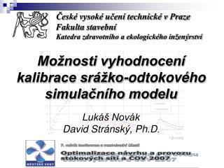 České vysoké učení technické v Praze Fakulta stavební