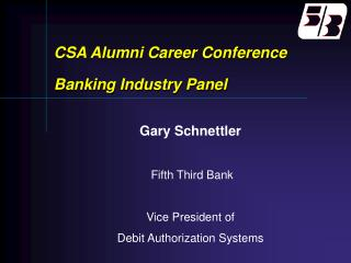 CSA Alumni Career Conference Banking Industry Panel