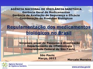 AGÊNCIA NACIONAL DE VIGILÂNCIA SANITÁRIA Gerência Geral de Medicamentos