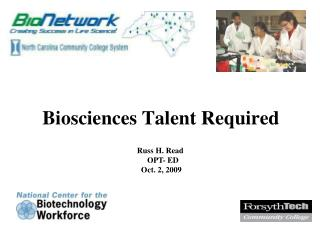 Biosciences Talent Required