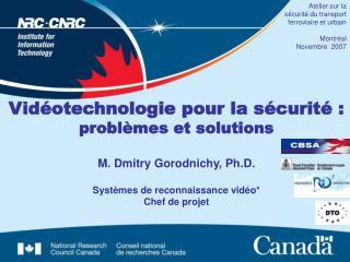 Atelier sur la sécurité du transport ferroviaire et urbain Montréal Novembre  2007