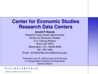Center for Economic Studies Research Data Centers