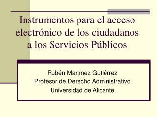 Instrumentos para el acceso electrónico de los ciudadanos a los Servicios Públicos