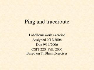 Ping and traceroute