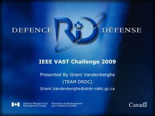 IEEE VAST Challenge 2009