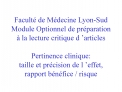 Facult  de M decine Lyon-Sud Module Optionnel de pr paration   la lecture critique d  articles  Pertinence clinique: tai