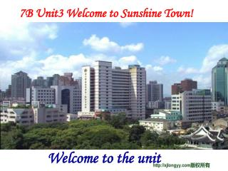 7B Unit3 Welcome to Sunshine Town!