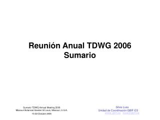 Reunión Anual TDWG 2006 Sumario