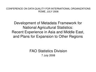 FAO Statistics Division 7 July 2008