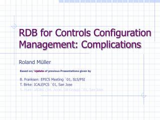 RDB for Controls Configuration Management : Complications