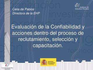 Celia de Pablos Directora de la EHP