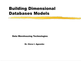 Building Dimensional Databases Models